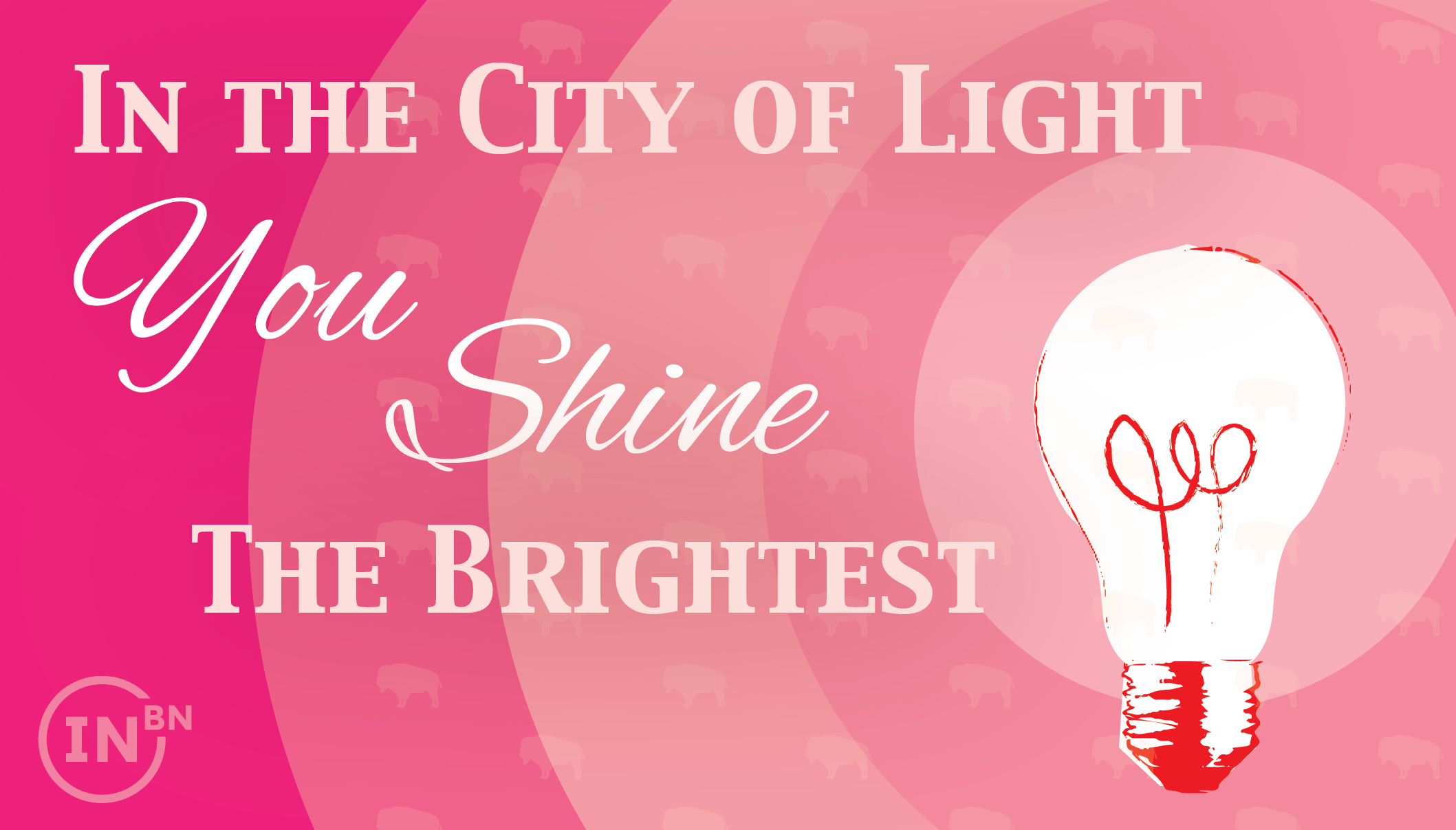 In the City of Light, you shine the brightest.