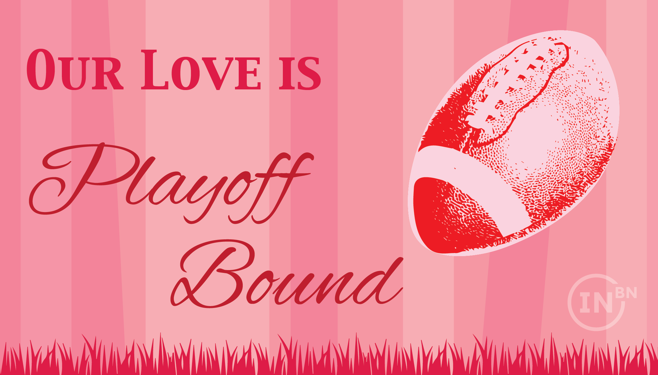 Our love is playoff-bound